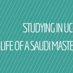 Green background with white diagonal lines and white text saying studying in UCC the life of a Saudi masters student