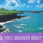 Picture of the ocean, with islands and green fields - text - 12 things you'll discover about Ireland