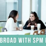 How to Study Abroad with your SPM Results