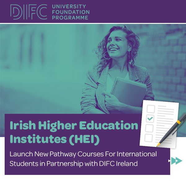 Irish HIgher Education Institutes launch new pathway courses for international students in partnership with DIFC Ireland